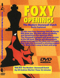 Foxy 93: The Dutch Defense, Stonewall Variation - Chess Opening Video DVD