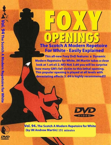 Foxy 94: A Scotch Game Repertoire for White - Chess Opening Video DVD