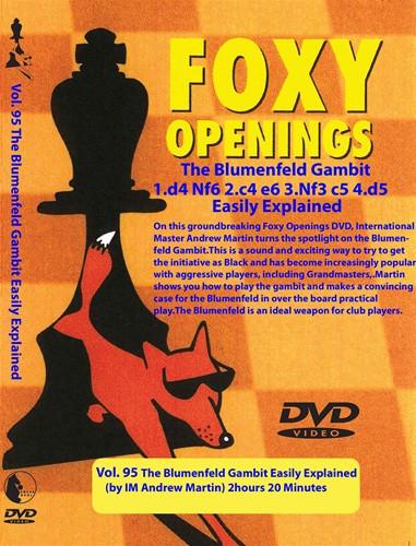 Foxy 95: The Benoni Defense, Blumenfeld Gambit - Chess Opening Video DVD