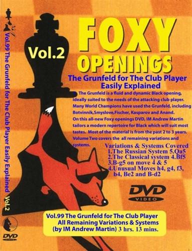 Foxy 99: The Grunfeld Defense (Part 2) - Chess Opening Video DVD