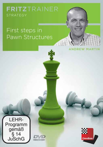 Andrew Martin: First steps in Pawn Structure Download