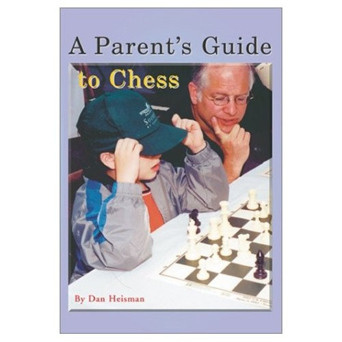 A Parent's Guide to Chess Book