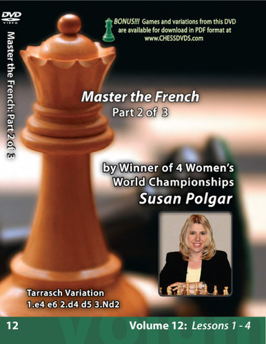 Susan Polgar: Mastering the French Defense (Part 2) - Chess Opening Video DVD