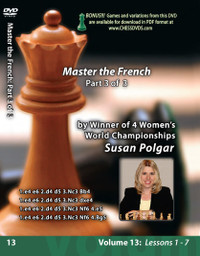 Susan Polgar: Mastering the French Defense (Part 3) - Chess Opening Video DVD