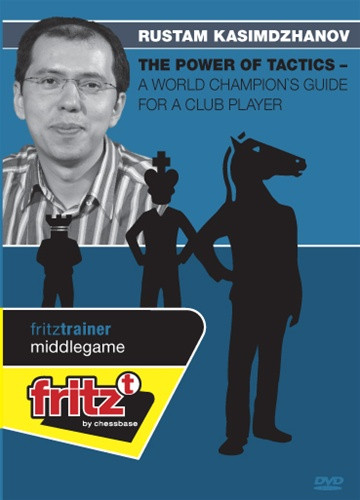 The Power of Tactics - A World Champion's Guide for a Club Player