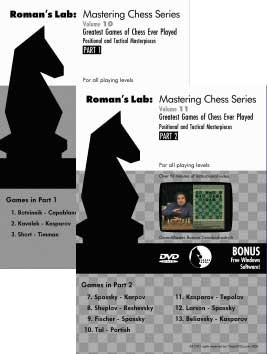 Roman's Chess Labs:  10, and 11  Greatest Games of Chess Ever Played Part  DVD