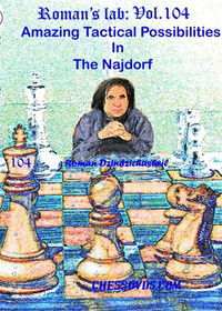 Roman's Lab 104: Tactics in the Najdorf Sicilian - Chess Opening Video DVD