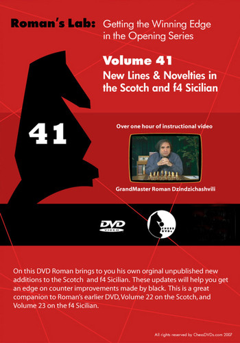 Roman's Lab 41: Novelties in the Scotch and f4 Sicilian - Chess Opening Video DVD