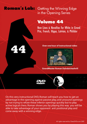 Roman's Lab 44: New Lines & Novelties for White in the Grand Prix, French, Hippo, Latvian, and Philidor -Chess Opening Video Download