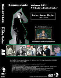 Roman's Chess Labs:  55, A Tribute to Bobby Fischer DVD