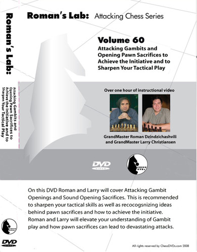 Roman's Lab 60: Attacking Gambits and Sacrifices - Chess Opening Video DVD