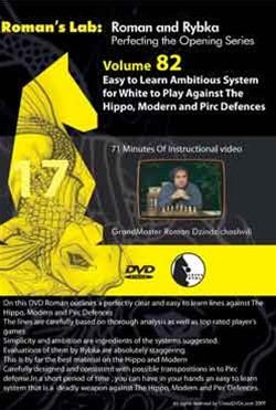Roman's Lab 82: White against the Hippo & Pirc/Modern Defenses - Chess Opening Video DVD