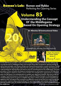 Roman's Labs: Vol. 85, Understanding the Concepts of the Middlegame based upon Opening Strategy Chess Download