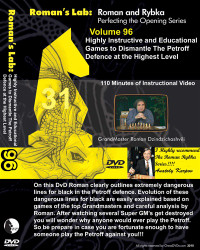 Roman's Lab 96: Dismantling the Petroff Defense - Chess Opening Video DVD