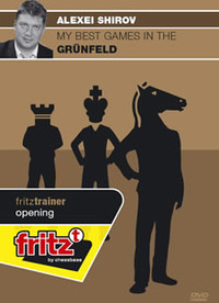 Alexei Shirov: My Best Games in the Grunfeld - Chess Opening Software Download