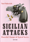 Sicilian Attacks: Typical Tactics - Chess Opening Print Book