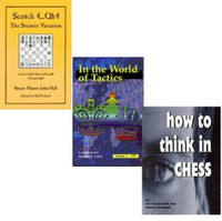 How to Think in Chess Book & Scotch 4... Qh4 & In the Woprld of Tactics