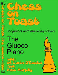 Chess on Toast: The Giuoco Piano - Chess Opening Video DVD
