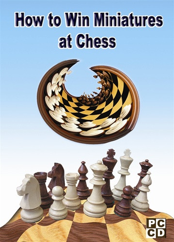 How to Win Miniatures at Chess DVD