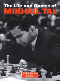The Life and Games of Mikhail Tal E-book for Download
