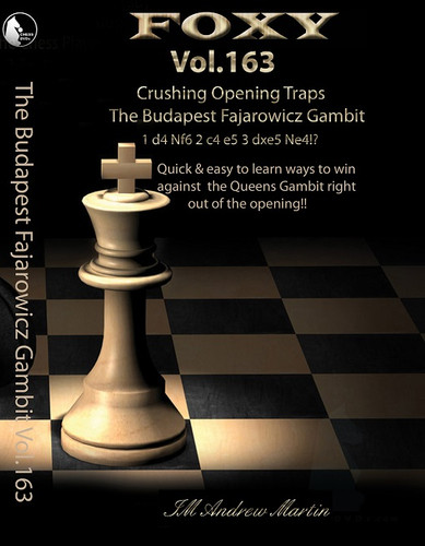 Foxy 163: The Budapest Gambit, Fajarowicz Variation - Chess Opening Video DVD