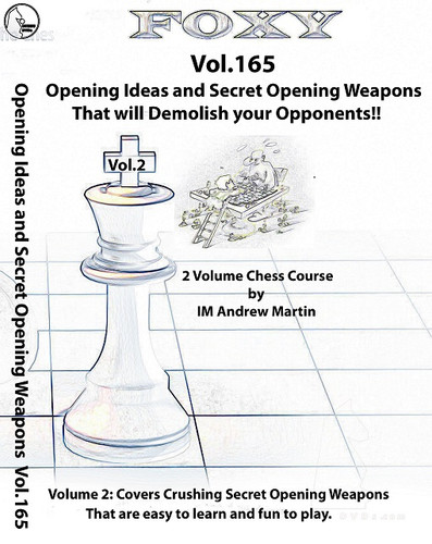 Foxy 165: Opening Ideas and Secret Weapons - Chess Opening Video DVD