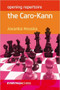 Opening Repertoire: The Caro-Kann Defense - Chess Opening E-book Download