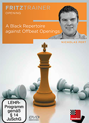 A Black Repertoire against Offbeat Openings - Chess Opening Software on DVD