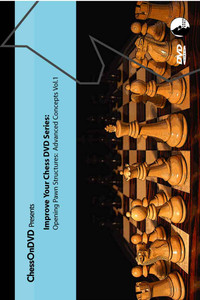 Opening Pawn Structures: Advanced Concepts Volume 1