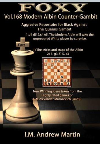 Foxy 168: The Modern Albin Counter-Gambit (Part 1) - Chess Opening Video DVD
