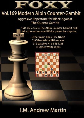 Foxy 169: The Modern Albin Counter-Gambit (Part 2) - Chess Opening Video DVD