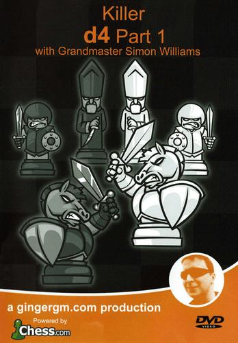 Killer 1.d4 by GM Simon Williams DVD Part 1