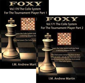 Foxy 170-171: The Colle Opening for Tournament Players (2 DVDs) - Chess Opening Video DVD