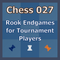 Rook Endgames for Tournament Players - Video Chess Course Download