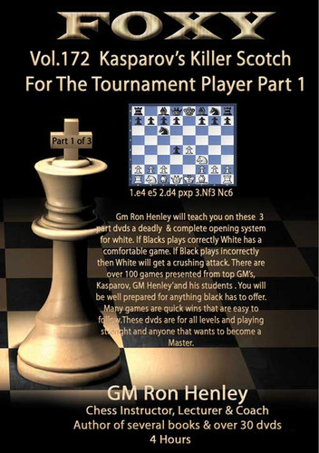 Foxy 172: Killer Scotch for Tournament Players (Part 1) - Chess Opening Video DVD