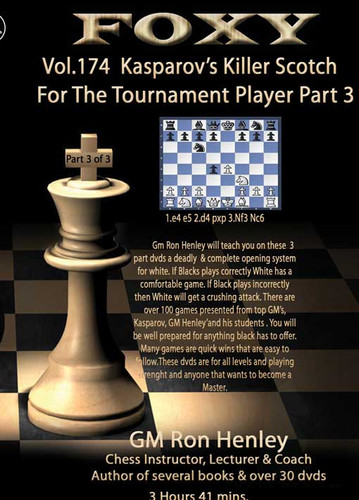 Foxy 174: Killer Scotch for Tournament Players (Part 3) - Chess Opening Video DVD