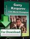 Garry Kasparov: 13th World Chess Champion - Software Download