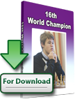 Magnus Carlsen: 16th World Chess Champion - Software Download