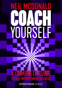 Coach Yourself: A Complete Guide to Self-Improvement at Chess - E-Book for Download