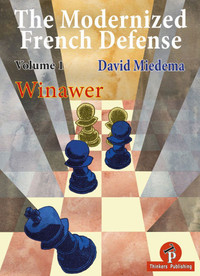The Modernized French Defense, Vol. 1: The Winawer - Chess Opening E-Book Download