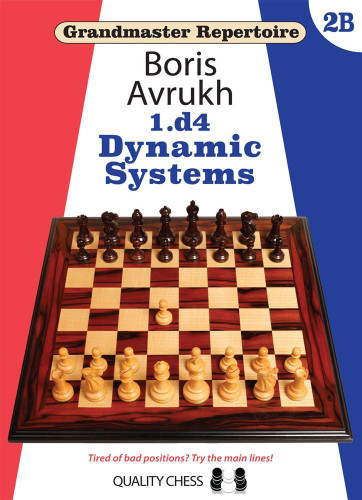 Grandmaster Repertoire with 1.d4: Dynamic Systems - Chess Opening E-Book for Download
