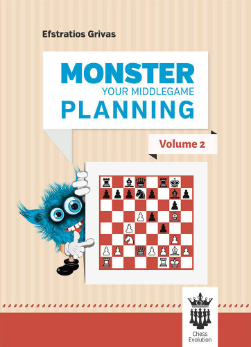 Monster Your Middlegame Planning, Vol. 2 - Chess Middlegame E-Book Download
