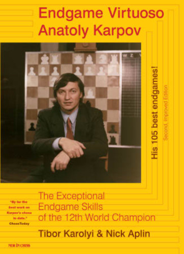 Endgame Virtuoso: Anatoly Karpov - Chess E-Book Download