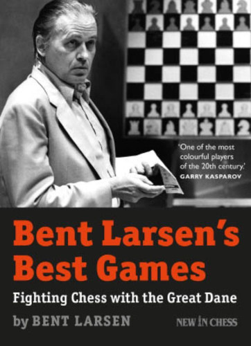 Bent Larsen's Best Games - Chess E-Book Download