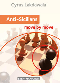 Anti-Sicilians: Move by Move - Chess E-Book for Download