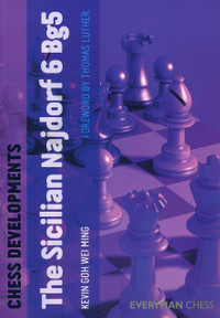 Chess Developments: Sicilian Najdorf 6 Bg5 - Chess E-Book for Download
