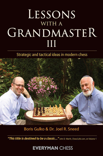 Lessons with a Grandmaster 3: Strategic and tactical ideas in modern chess - Chess E-Book for Download