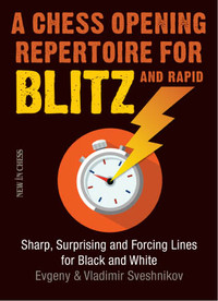 A Chess Opening Repertoire for Blitz and Rapid - Chess Opening E-Book Download