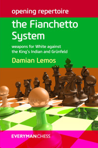 Opening Repertoire: The Fianchetto System - Weapons for White against the King's Indian and Grünfeld