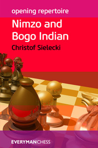 Opening Repertoire: Nimzo and Bogo Indian - Chess E-Book for Download